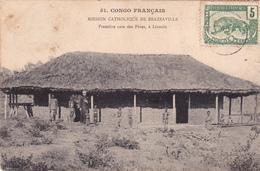 CPA CONGO Français Mission Catholique De BRAZZAVILLE Première Case Des Pères à LINZOLO Missionary (2 Scans) - Brazzaville