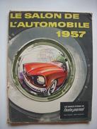 SALON DE L'AUTOMOBILE 1957 - L'AUTO JOURNAL LES BANCS D'ESSAI CITROEN 2CV  DS RENAULT PANHARD ISETTA PEUGEOT Voir Liste - Auto
