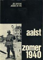 Aalst Zomer 1940 (Mei En Junidagen 1940 Te Aalst) - Books, Magazines, Comics