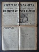 Corriere Della Sera Anno 67 N.55 La Morte Del Duca D'Aosta Nairobi 5/3/1942 WW2 - Libri, Riviste, Fumetti