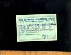 Carte D'Adhérent 1944 Union Du Commerce Radio-électrique Français 18 Rue Godot De Mauroy Paris 9e - Cartes