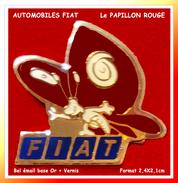 SUPER PIN'S Automobiles FIAT : Le PAPILLON ROUGE Prêt à Prendre Son Envol, émail Base Or + Vernis, Format 2,4X2,1cm - Fiat