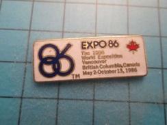 Sp18 Pin´s Pins / Beau Et Rare : EXPO 86 VANCOUVER CANADA  ,   Marquage Au Dos : - --- - - Ciudades