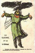CPA N°8486 - GUERRE N°34 LE CHATIMENT - SOLDATS DE PROIE, CLOUES A JAMAIS AU PILORI DE L' HUMANITE ET DE LA CIVILISATION - Oorlog 1914-18