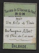 Toulouse - Société De St Vincent De Paul - BON Pour Un Kilo De Pain - Bons & Nécessité