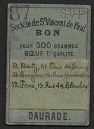 Toulouse - Société De St Vincent De Paul - BON Pour 500 Grammes Boeuf , 1re Qualité - Bons & Nécessité