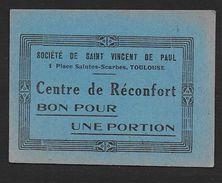 Toulouse - Société De St Vincent De Paul - BON Pour  UNE PORTION - Bons & Nécessité