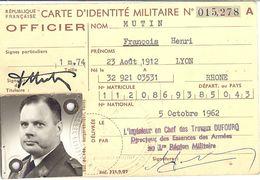 CARTE D'IDENTITE MILITAIRE N°015,278 -ARMEE DE TERRE  OFFICIER    1962    ORAN - Documents