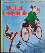 Un Petit Livre D´OR  N° 252 - Docteur Chèvrefeuille - Éditions Des Deux Coqs D'Or - (  1965 ) . - Bücher, Zeitschriften, Comics