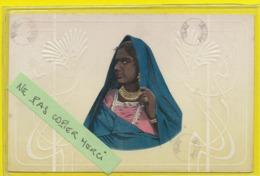 Afrique **** Egypte - Ethno - Femme Egyptienne (carte Embossée,colorisée) - África