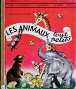 Un Petit Livre D´OR  N° 299 - Les Animaux Tout Petits - Éditions Des Deux Coqs D'Or - (  1972 ) . - Livres, BD, Revues