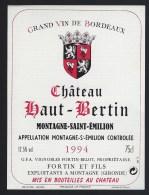 Etiquette Vin Chateau Haut Bertin   Montagne Saint Emilion 1994 Fortin Et Fils Exploitant - Bordeaux