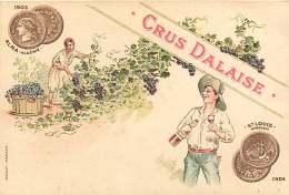 PUBLICITE - 100917 - ALCOOL - CRUS DALAISE - ALMA ALGERIE 1903 - ST LOUIS AMERIQUE 1904 - Advertising