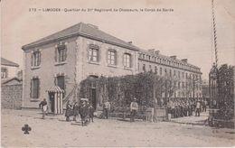 Vienne : LIMOGES : Quartier Du 21 Em Régiment De Chasseurs , Le Corps De Garde - Limoges