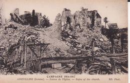 80 ASSEVILLERS --  Ruines De L'église -- Campagne 1914 - 1917 - Other Municipalities