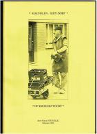 Machelen Mijn Dorp - Op Kroegentocht - Books, Magazines, Comics