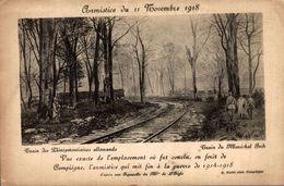 ARMISTIE DU 11 NOVEMBRE 1918 TRAIN DES PLENIPOTENTIAIRES - Guerra 1914-18