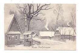 RUSSLAND / ROSSIJA - 1.Weltkrieg, Russische Dorfstrasse, Bauernhäuser - Russland