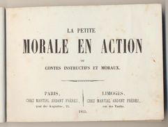 Petit Livret De 1855 - La Petite Morale En Action - Collections