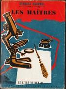 Le Livre De Demain N° 75 - Les Maîtres - Georges Duhamel - Arthème Fayard - ( 1957 ) . - Livres, BD, Revues