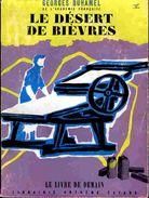 Le Livre De Demain N° 65 - Le Désert De Bièvres - Georges Duhamel - Arthème Fayard - ( 1955 ) . - Livres, BD, Revues