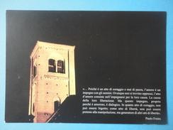Cavallermaggiore - Cuneo - Campanile E Citazione Di Paulo Freire - Filosofia & Pensatori