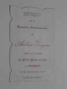 Adelina JANGOUX Le 25 Dec 1910 à Tirlemont Notre-Dame-au-Lac ( Zie Foto's ) ! - Communion