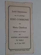 Maria CLAERHOUT Kapel Der Zusters Apostolinen Te THIELT Den 13 Juni 1927 ( Zie Foto's ) ! - Communion