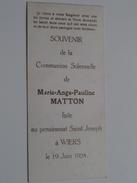 Marie-Ange-Pauline MATTON Au Pensionnat Saint-Joseph à WIERS Le 19 Juin 1924 ( Zie Foto's ) ! - Communion