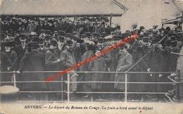 Le Départ Du Bateau Du Congo - La Foule A Bord Avant Le Depart - Congoboot - Antwerpen