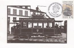 FRANCE - CARTE MAXIMUM CENTENAIRE DU TRAMWAY ELECTRIQUE 28 OCT 1989 CLERMONT-FERRAND 63 / 1 - Maximumkaarten