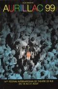 FRANCE - CP - AURILLAC 99 - 14e FESTIVAL INTERNATIONAL DE THEATRE DE RUE - 19.8.1999 AURILLAC 15 / 2 - Theatre