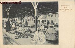 PARAMARIBO SURINAM MARKT AAN DER HEILIGEN WEG Z.G. WOWOJO SURINAME 1900 KOLONIE - Surinam