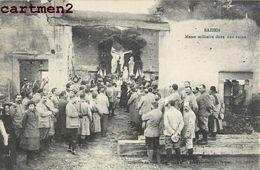 BAZIEN MESSE MILITAIRE DANS UNE RUINE GUERRE 88 - France