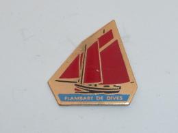 Pin's VOILIER FLAMBART DE DIVES - Boats