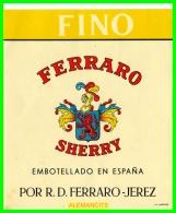 ETIQUETA -  BODEGAS  R.D.FERRARO  JEREZ DE LA FRONTERA - Etiquetas