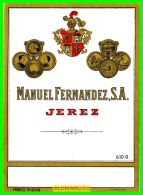 ETIQUETA -  BODEGAS  MANUEL FERNADEZ S.A.  JEREZ DE LA FRONTERA - Etiquetas