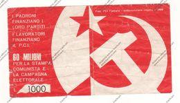 BIGLIETTO RACCOLTA FONDI DEL PCI NEL 1969 A FERRARA PER LA STAMPA E PER LA CAMPAGNA ELETTORALE - - Billets De Loterie