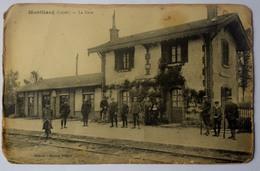 44 : Montliard - La Gare - Animée : Belle Animation - Etat Médiocre (voir Description) - (n°8905) - Andere Gemeenten