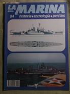Fascículo La Marina Historia Tecnología Perfiles. Número 84. 1985. Editorial Delta. Barcelona. España - Barcos