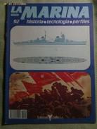 Fascículo La Marina Historia Tecnología Perfiles. Número 92. 1985. Editorial Delta. Barcelona. España - Boten
