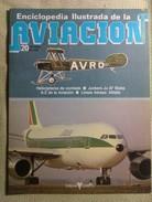 Fascículo Enciclopedia Ilustrada De La Aviacion. Número 20. 1982. Editorial Delta. Barcelona. España - Aviación