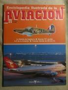 Fascículo Enciclopedia Ilustrada De La Aviacion. Número 21. 1982. Editorial Delta. Barcelona. España - Aviación