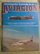Fascículo Enciclopedia Ilustrada De La Aviacion. Número 22. 1982. Editorial Delta. Barcelona. España - Aviación