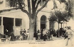 CORSE -- AJACCIO - Belle Animation Devant Les Halles Du Marché - 1907 - Ajaccio