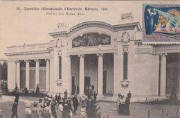 Cp , 13 , MARSEILLE , Exposition Internationale D'Électricité ,1908 , Palais Des Beaux Arts - Exposition D'Electricité Et Autres