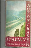 AUTOSTRADE--  ITALIA--AUTOMOBILE   CLUB ITALIA--EDIZIONE  1973--ACI - Transporto
