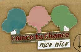 L# - PIN´S:  COINCE TA CHANCE - NICO-NICO - Autres