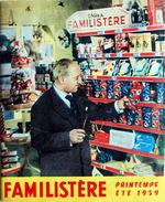 Catalogue Familistère Printemps-Eté 1959 72 Pages Jean Nohain En Couverture. Très Bon état - France