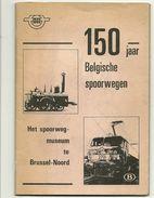 Brochure 150 Ans Chemin De Fer Belges 1835-1985 150 Jaar Belgische Spoorwegen - 05-05-1835 - 05-05-1985 - Jetons De Communes